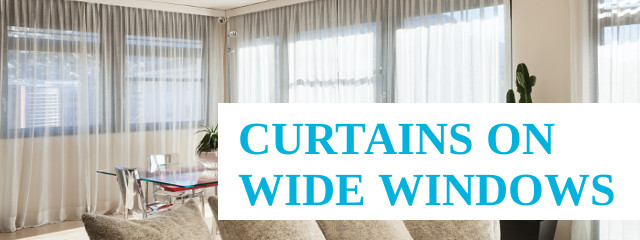 Curtains for Wide Windows